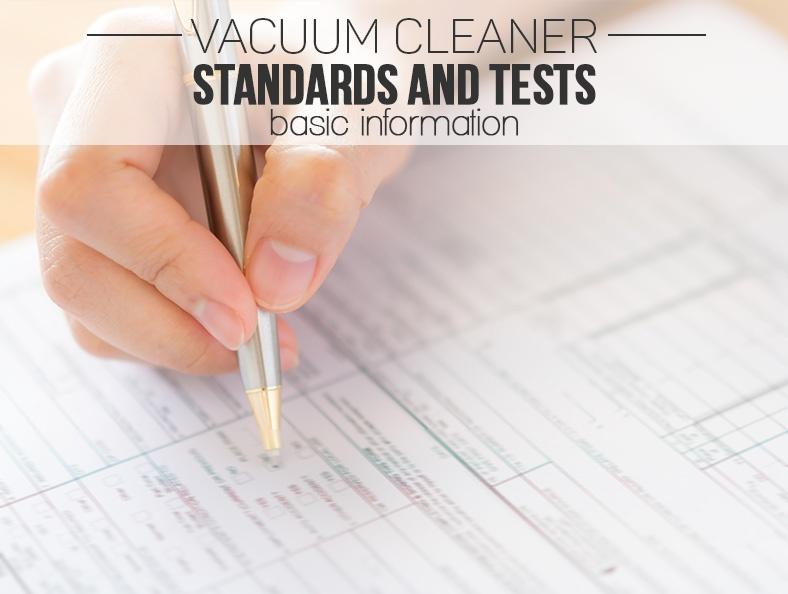 Vacuum Cleaner Standards and Tests Information