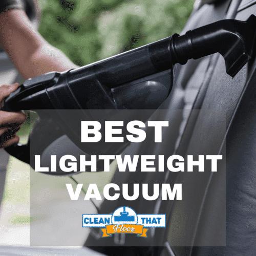 Best Lightweight Vacuum