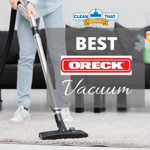 Best Oreck Vacuum