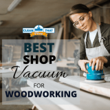 8 Best Shop Vacs for Woodworking in 2021